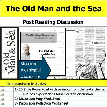The Old Man and the Sea - Socratic Method - Post Reading Discussions