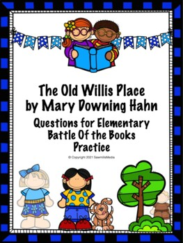 The Old Willis Place - 100+  EBOB Questions