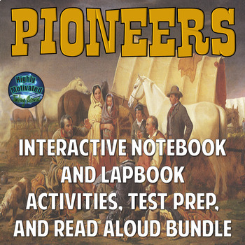 The Old West Pioneers Interactive Notebook and Lapbook Activities