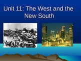 The Old West and the New South (Unit 11)