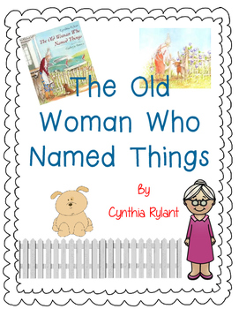 The Old Woman Who Named Things by Cynthia Rylant-Book Resp