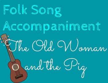 The Old Woman and the Pig - Accompaniment Track