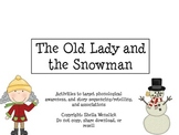 The Old/Cold Lady and the Snowman Preschool/Kindergarten a