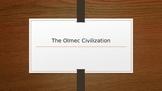 The Olmec Civilzation