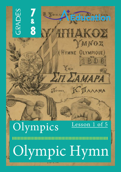 The Olympics (Lesson 1 of 5) - Olympic Hymn - Grades 7&8