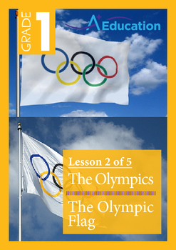 The Olympics (Lesson 2 of 5) - The Olympic Flag - Grade 1