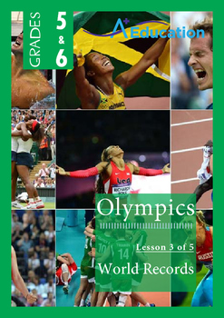 The Olympics (Lesson 3 of 5) - World Records - Grades 5&6