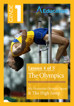 The Olympics (Lesson 4 of 5)- My Favourite Olympic Sport & The High Jump-Grade 1