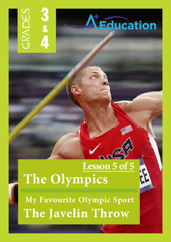 The Olympics (Lesson 5 of 5)-My Favourite Olympic Sport; The Javelin Throw-Gr3&4