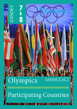 The Olympics (Lesson 5 of 5) - Participating Countries - Grades 7&8