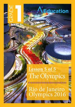 The Olympics (Lesson 5 of 5) - Rio de Janeiro Olympics 2016 - Grade 1