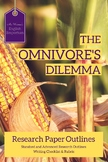 The Omnivore's Dilemma - Research Project Rubric & Outlines