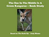 The One In The Middle is the Green Kangaroo - Book Study