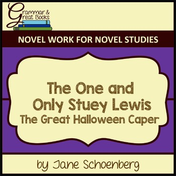 The One and Only Stuey Lewis: The Great Halloween Caper: Novel Work