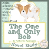 The One and Only Bob Distance Learning Novel Study | Google PowerPoint Printable