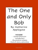 The One and Only Bob Novel Study
