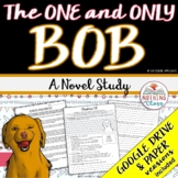 The One and Only Bob Novel Study Unit Distance Learning