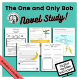 The One and Only Bob by Katherine Applegate: Printable + Digital Novel Study