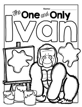 The One and Only Ivan: A Reading-Response Journal for Third-Fifth Grade