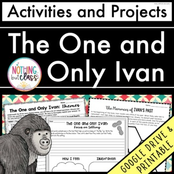 The One and Only Ivan: Reading Response Activities and Projects
