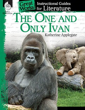 The One and Only Ivan: An Instructional Guide for Literature (Physical book)