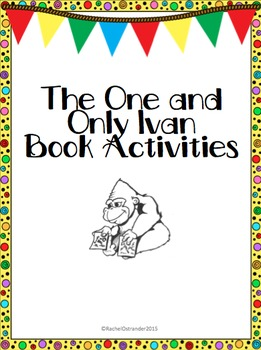 The One and Only Ivan Book Activities & Resources