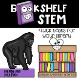 The One and Only Ivan - Bookshelf STEM Activities