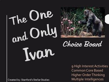 The One and Only Ivan Choice Board Tic Tac Toe Novel Activities Assessment