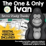 The One and Only Ivan Novel Study Guide - Including Digita