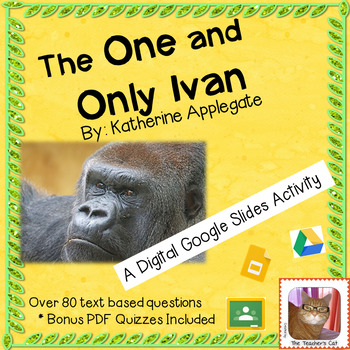 The One and Only Ivan - Google Slides - Comprehension Questions