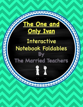 The One and Only Ivan Interactive Literature and Grammar Notebook Foldables