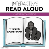 The One and Only Ivan - Interactive Read Aloud