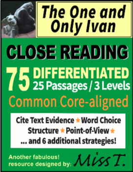 The One and Only Ivan - Katherine Applegate - CLOSE READING