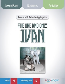 The One and Only Ivan Lesson Plan, (Book Club Format - Determining Theme) (CCSS)