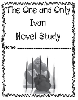 The One and Only Ivan Literature Unit