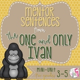 The One and Only Ivan Mentor Sentences & Interactive Activ
