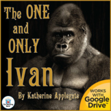 The One and Only Ivan Novel Study Book Unit Distance Learning