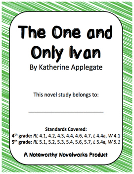The One and Only Ivan Novel Study / Full Answer Key