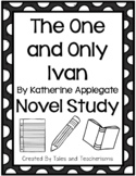 The One and Only Ivan by Katherine Applegate Novel Study S