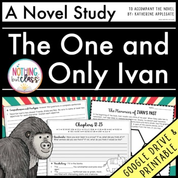 The One and Only Ivan Novel Study Unit: comprehension, vocab, activities, tests