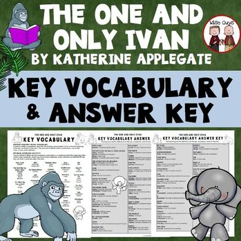 The One and Only Ivan Novel Study Vocabulary Words and Definitions Activity