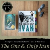 The One and Only Ivan Novel Study & Workbook