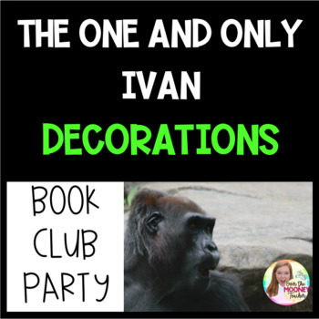 The One and Only Ivan Party Decorations and FREEBIE