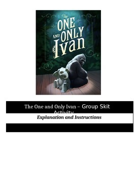 The One and Only Ivan - Perfect Group Skit Activity
