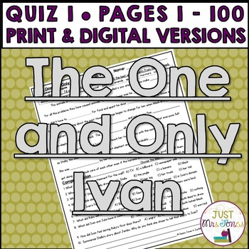 The One and Only Ivan Quiz #1 (pages 1-100)