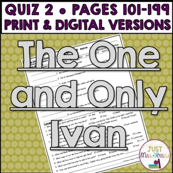 The One and Only Ivan Quiz #2 (pages 101-199)
