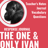 The One and Only Ivan Novel Study: Response Journal, Teacher's Notes