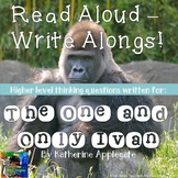 The One and Only Ivan Read Aloud Write Along Book Study