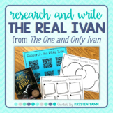 The One and Only Ivan: Research and Write (After Reading)