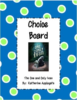 The One and Only Ivan - Student Choice Board